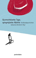 Anthologie Quietschblanke Tage